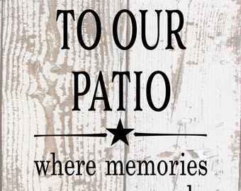 Welcome To The Patio Where Memories Are Many Metal Sign - Mother's Day, Father's Day, Housewarming, Outdoor Living Decor, Christmas Gift