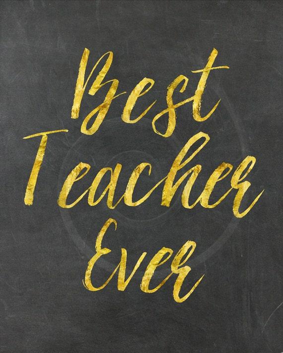 Best Teacher Quotes: Items Similar To Gold Faux Foil Best Teacher Ever Quote