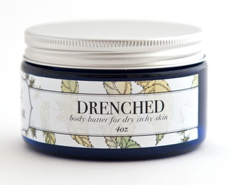DRENCHED Organic Body Butter for Dry Itchy Skin 4 oz