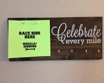 Celebrate every mile. Race bib and medal holder. Painted wood sign. Gift for runners.