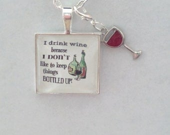 I drink wine - glass pendant necklace