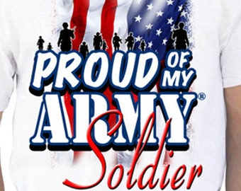 Proud Of My Army Soldier T-Shirt