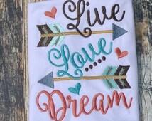 Embroidery design 4x4 5x7 6x10 Live love Dream arrow, Embroidery sayings, arrow embroidery, socuteappliques, arrows, little girl big dreams