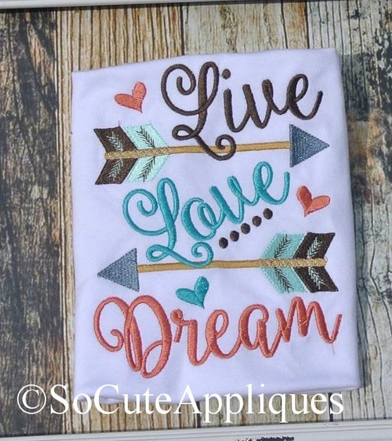 Live love dream arrow embroidery sayings
