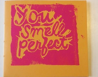 You Smell Perfect
