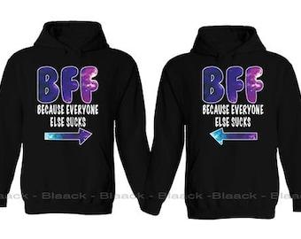 Couple Hoodie - BFF Because Everyone Else Sucks - 2 Couple Hodies -  Matching Love Hoodie
