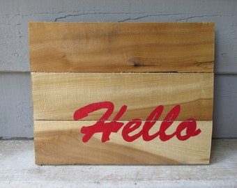 "Handcrafted ""Hello"" Sign -reclaimed wood, outdoor decor, greeting, customizable, rustic, housewarming/wedding gift,"