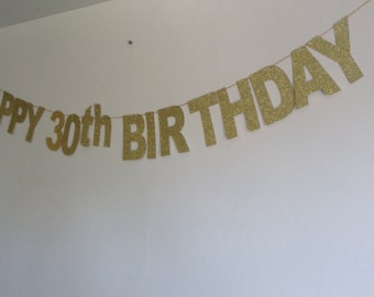 Gold Happy 30th Birthday Banner, Sparkly Gold Glitter Birthday Banner, 30th Party Banner