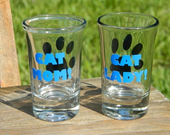 Cat lover - Pet lover gift - New cat gift - Cat Mom - Cat Lady - Kitty Mommy - Shot glass - Great Mothers Day Gift!