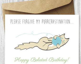 Funny Belated Birthday Card Humorous Late Birthday Card