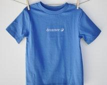 "Organic cotton toddler t-shirt - ""dreamer"" - blue - unisex toddler tee - toddler clothing - kids shirt - kids birthday - moon and stars"