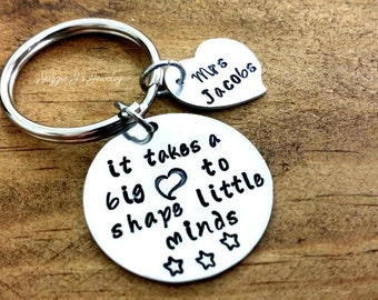 It Takes A Big Heart To Shape Little Minds Keychain, Personalized Custom Keychain, Teacher Appreciation, Teacher Gift, Teacher Keepsake