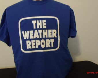 Grateful Dead inspired shirt. The Weather Report.