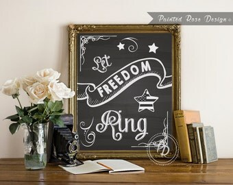Art Print - Let Freedom Ring Patriotic American Flag 4th of July Memorial Labor Day Printable 8 x 10 - PAT