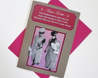 Fashionistas  | Funny Greeting Card For Her – Vintage Fashion – Sassy Humor – Girlfriend Card