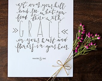 Flowers In Your Hair // Hand-lettered // Mumford and Sons // Calligraphy //  8 x 10 // Quote