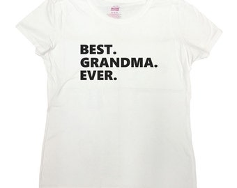 Best Grandma Ever Shirt New Mom New Grandma Birth Announcement Best Mom Ever T-Shirt Gift For Her Gift For Grandma Funny Cool - SA3