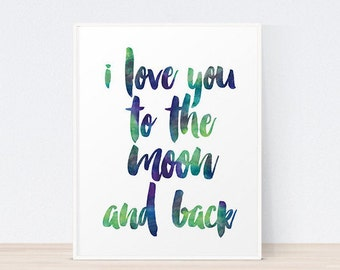 I Love You to the Moon and Back | Art Print