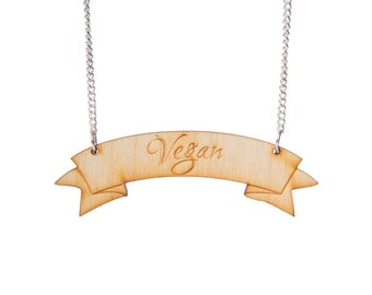 Wooden Vegan Banner Necklace - Ethical - Vegan