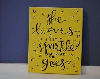 Sparkle 8x10 Canvas Quote