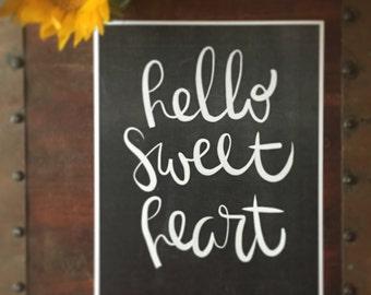 Hello Sweet Heart Print
