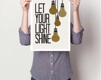 Let your light shine,typography art print, inspirational quotes, shine poster , quote poster, quote art print