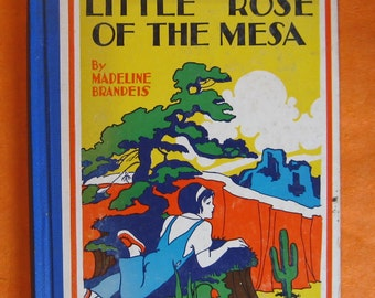 Little Rose of the Mesa (The Children of America Stories) by Madeline Brandeis
