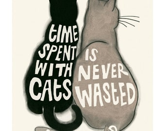 "Typography Cat illustration - Cat print -  Time Spent with Cats  - Freud 4"" X 6"" print - 4 for 3 sale"