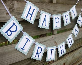 Happy Birthday Banner in Blue - Birthday Party Garland Decoration - Blue Boy Birthday Bunting Sign