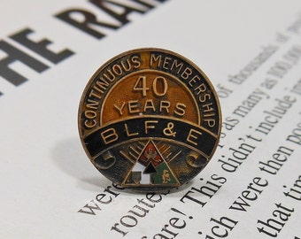 Brotherhood of Locomotive Firemen and Enginemen 40 Year Service Pin