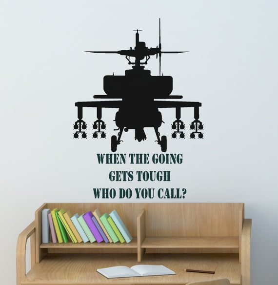 Military Helicopter Decal Quote Wall Sticker Gunship Army
