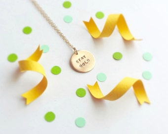Stay Gold - ponyboy necklace, small simple gold necklace, minimalist, book quote, best friend graduation gift, sister gift