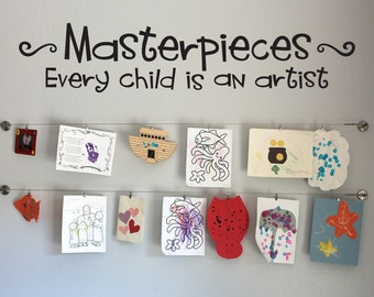 Masterpieces Decal - Every Child is an Artist Quote - Children Artwork Display Decal - Wall Art Decal
