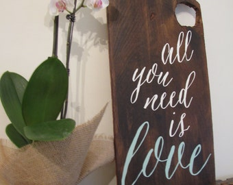 All You Need is Love - Reclaimed Barn Wood Sign- Typography Sign-100+ year old Barn Wood-Wall Decor