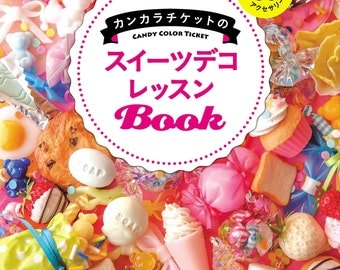 UV-Resin Accessories Book - Sweets Deco Lesson by Candy Color Ticket Japanese Craft Book 304015