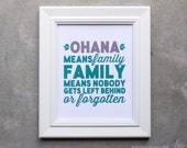 Art Print, Ohana Means Family Family Means Nobody Gets Left Behind or Forgotten, Sign, Ohana Quote Poster, Ohana Sign, Family Poster Print