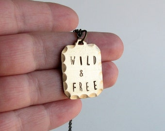 wild & free necklace . hand stamped necklace . mens / womens jewelry . personalized necklace