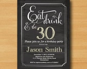 Birthday invitation, Eat Drink and Be 30 40 50 any age, 30th 40th 50th 60th chalkboard blackboard birthday invitation - card 530
