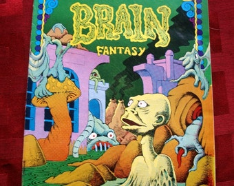 Brain Fantasy No 1 Metzger Shubb Inwood 1972 Last Gasp Comix Head Underground Alternative Comic Existential Ecology MATURE