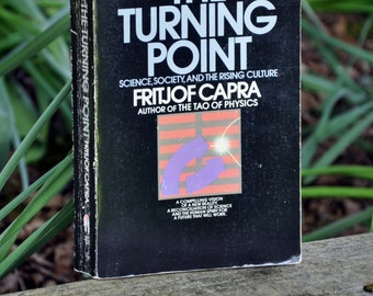 The Turning Point, Science, Society, and The Rising Culture, book by Fritjof Capra, science, philosophy, political science, and humanity