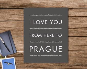 Prague Print, Czech Republic, Wall Art, Travel Poster, I Love You From Here To PRAGUE, Shown in Dark Gray