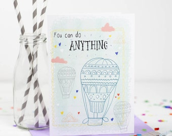 You can do anything Card - Inspirational Card - Traveling Card - Card For Friend -  New Job Card - Motivational Card for her - Girlfriend