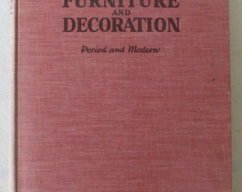 vintage book, The Book of Furniture and Decoration: Period and Modern 1941 from Diz Has Neat Stuff