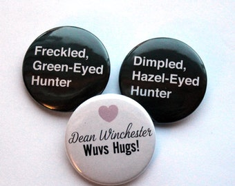 Hunters & Hugs: SPN Inspired 1.5 inch buttons