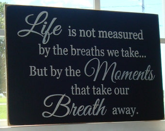 Life Is Not Measured By The Breaths Quote Interesting Life Is Not Measured  Etsy