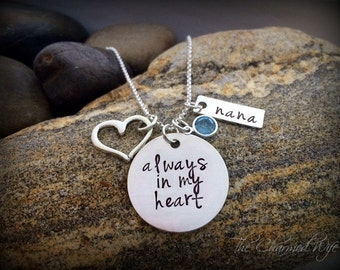 Always in my Heart - Hand Stamped Personalized Memorial Necklace  - Memorial Jewelry - Sympathy Gifts