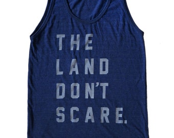 American Apparel SUPER SOFT Vintage Feel Unisex Tri-Blend Tank - The Land Don't Scare in White on Indigo Blue