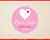 Wedding Favor Stickers - Engagement Stickers - Love is Sweet - Personalized Wedding Stickers - Bridal Shower Stickers - Digital & Printed