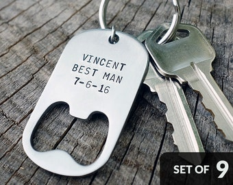 Set of 9 - GROOMSMAN GIFTS Personalized Bottle Opener Keychains - Wedding, Best Man, Groomsmen