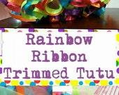 Ribbon Trimmed Rainbow Tutu